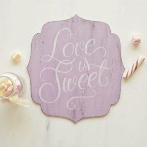 Tablita decorativa pictata manual- Love is sweet!
